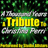 A Thousand Years (A Tribute to Christina Perri) - Single by Studio All Stars