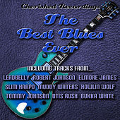 The Best Blues Ever von Various Artists