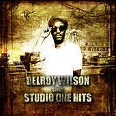Delroy Wilson Sings Studio One Hits Platinum Edition by Delroy Wilson