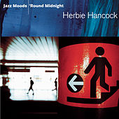 Jazz Moods: 'Round Midnight by Herbie Hancock