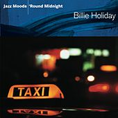 Jazz Moods: 'Round Midnight by Billie Holiday
