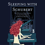 Sleeping With Schubert by Franz Schubert