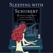 Sleeping With Schubert by Franz Schubert