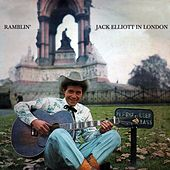 Ramblin' Jack Elliott In London by Ramblin' Jack Elliott