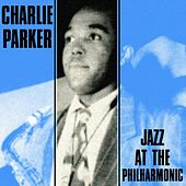 Jazz At The Philharmonic by Charlie Parker
