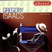 Absent by Gregory Isaacs