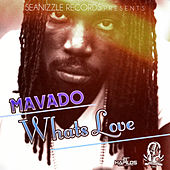 What's Love by Mavado