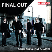 Final Cut: Film Music for 4 Guitars by Aquarelle Guitar Quartet