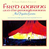 Most Popular Encores by Fred Waring & His Pennsylvanians