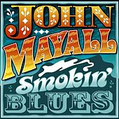 Smokin' Blues by John Mayall