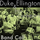 Band Call by Duke Ellington