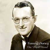 One Night Stand by Tommy Dorsey