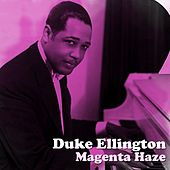 Magenta Haze by Duke Ellington