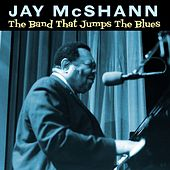 The Band That Jumps The Blues by Jay McShann