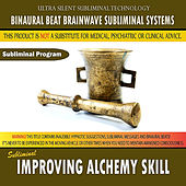 Improving Alchemy Skill by Binaural Beat Brainwave Subliminal Systems