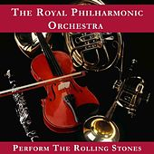 The Royal Philharmonic Orchestra Plays The Rolling Stones by Royal Philharmonic Orchestra