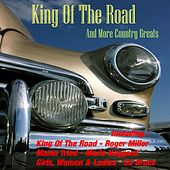 King of the Road + More Country Greats by Various Artists