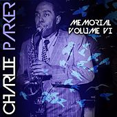 Memorial Volume VI by Charlie Parker