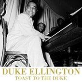Toast To The Duke by Duke Ellington