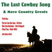 The Last Cowboy Song + More Country Greats by Various Artists
