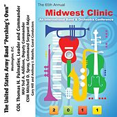 2011 Midwest Clinic: The United States Army Band