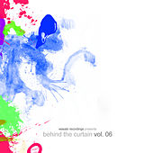 Behind The Curtain - Vol. 06 by Various Artists