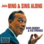Join Bing & Sing Along by Bing Crosby