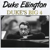 Duke's Big 4 by Duke Ellington