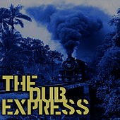 The Dub Express Vol 5 Platinum Edition by Jackie Mittoo