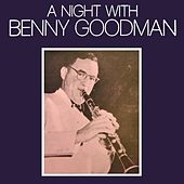 A Night With Benny Goodman by Benny Goodman
