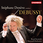 Stephane Deneve conducts Debussy by Various Artists