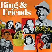Bing And Friends by Bing Crosby