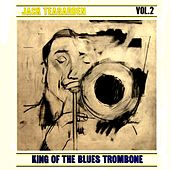 King Of The Blues Trombone Volume 2 by Jack Teagarden