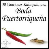 30 Canciones Salsa para una Boda Puertorriqueña by Various Artists
