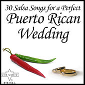 30 Salsa Songs for a Perfect Puerto Rican Wedding by Various Artists
