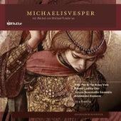 Michaelisvesper by Various Artists
