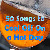 50 Songs to Cool Off On a Hot Day by Pianissimo Brothers