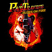 Blues On Fire by Pat Travers