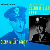 The Glenn Miller Story by Glenn Miller
