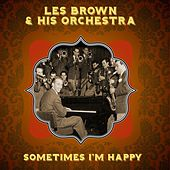 Sometimes I'm Happy by Les Brown