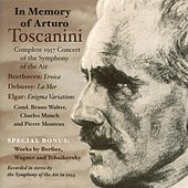 In Memory of Arturo Toscanini (Complete 1957 Concert of the Symphony of the Air) (1957) by Symphony of the Air