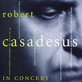 Robert Casadesus in Concert (1946, 1961) by Robert Casadesus