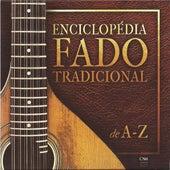 Enciclopedia Fado Tradicional A-Z von Various Artists