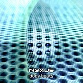 Body Beats - EP by Nexus