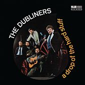 A Drop of the Hard Stuff (2012 - Remaster) by Dubliners