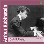 Chopin : Nocturnes II, No 11 to No 19 (1936 - 1937) by Arthur Rubinstein