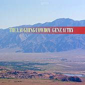 The Laughing Cowboy by Gene Autry