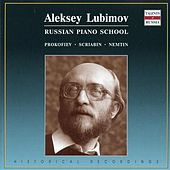 Russian Piano School: Aleksey Lubimov by Various Artists