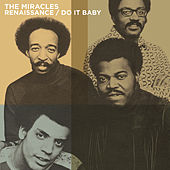 Renaissance / Do It Baby by The Miracles