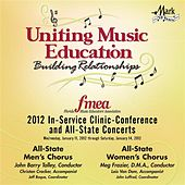 2012 Florida Music Educators Association (FMEA): All-State Men's Chorus & All-State Women's Chorus by Various Artists